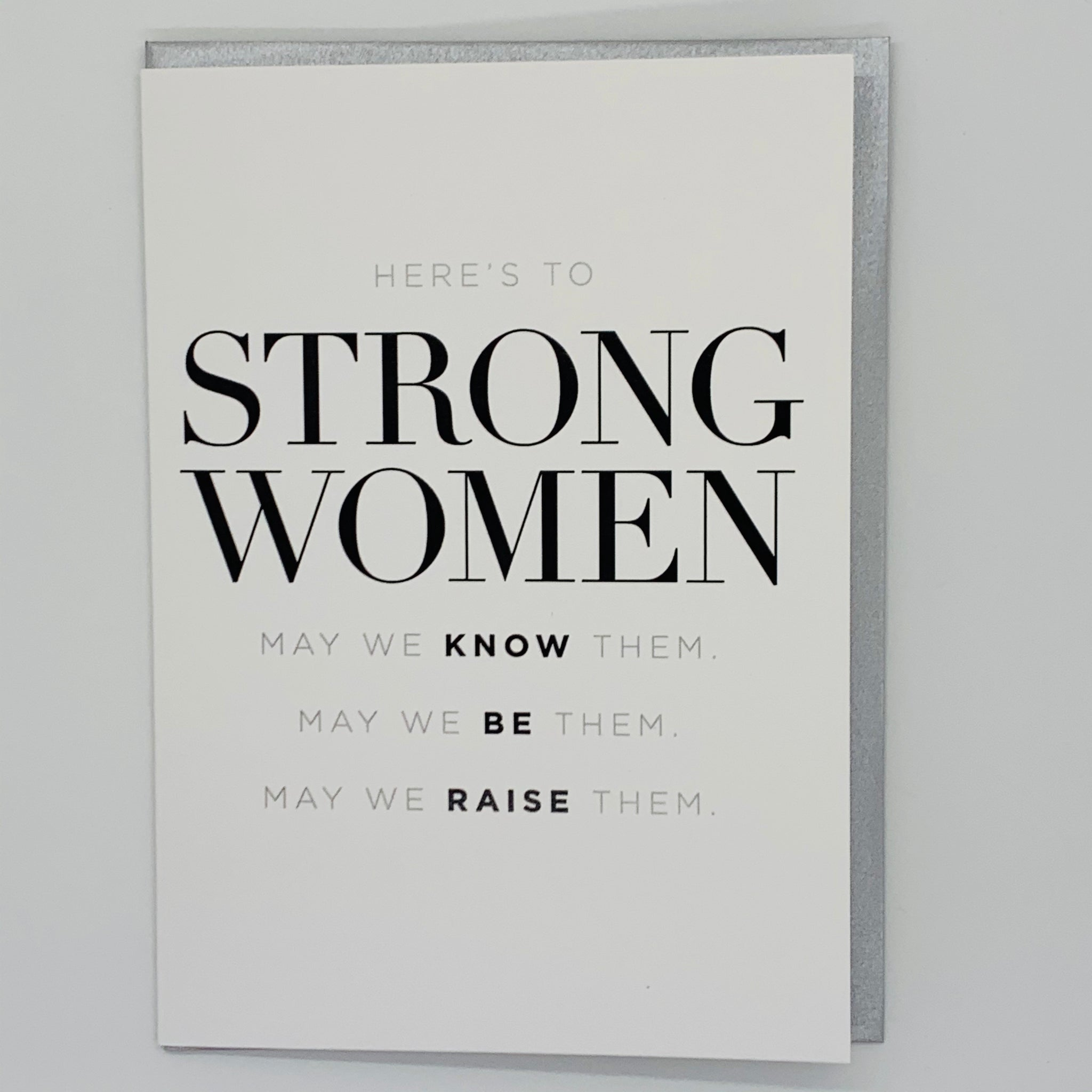 Here to Strong Women