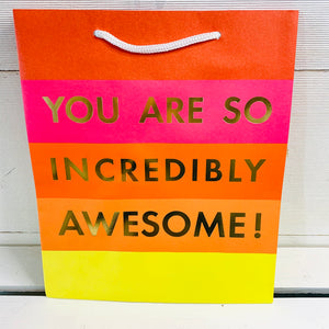 You are Awesome Gift Bag