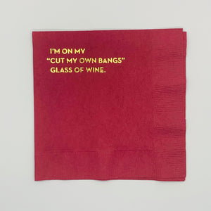 'Cut My Own Bangs Glass of Wine' Cocktail Napkin