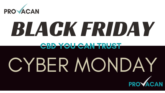 Black Friday Cyber Monday CBD Deals on Provacan