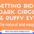Infograph: Getting Rid of Dark Circles and Puffy Eyes The Natural and Easy Way