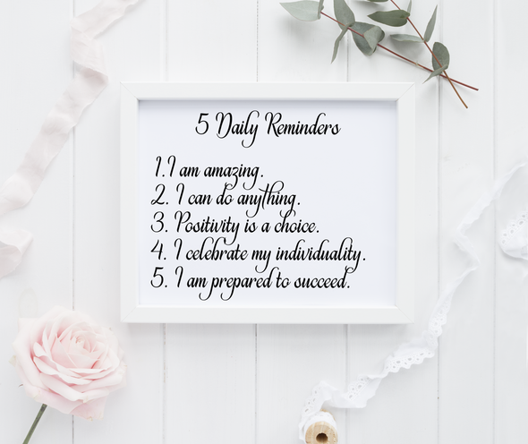 The 5 daily reminder art print adds inspiration to your decor.