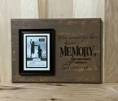 When someone you love becomes a memory wood sign with frame.