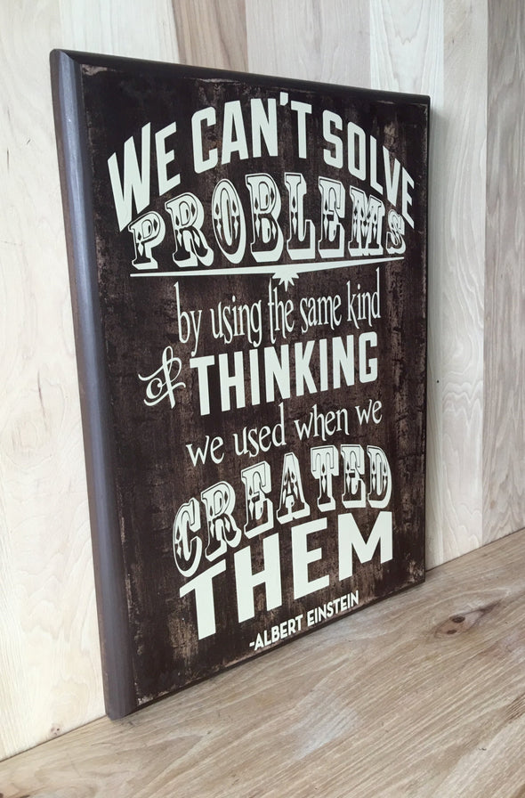 Albert Einstein quote on custom wooden sign.