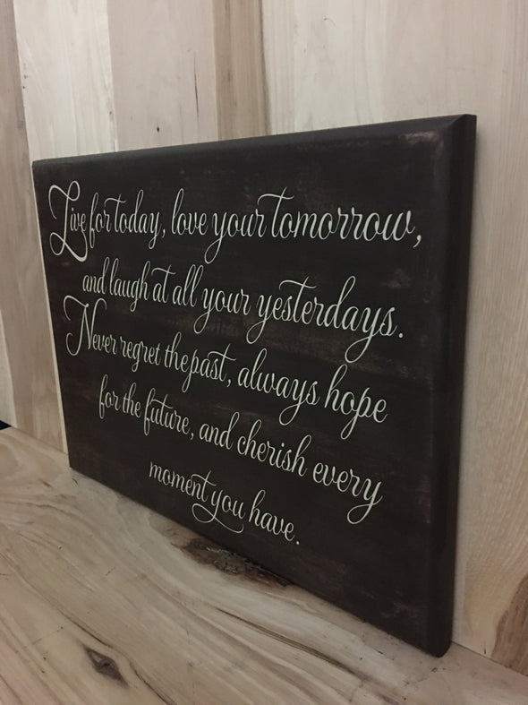 Inspirational wooden sign for home or office decor.