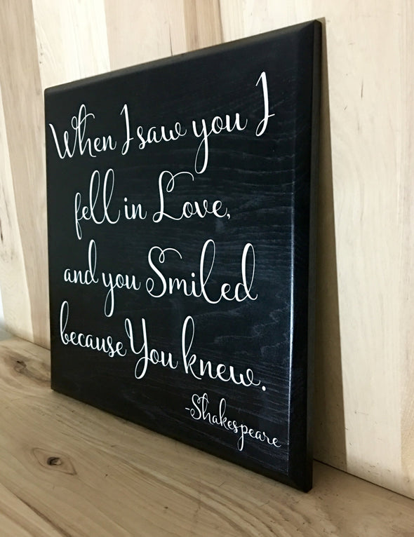 Shakespeare quote wood sign for wedding.