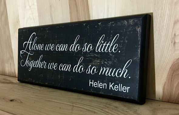 Helen Keller quote wooden sign gift for teachers.