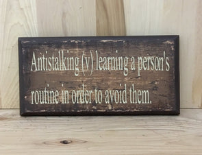 Snarky custom wood sign, funny sign