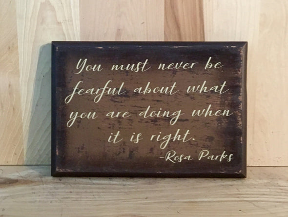 Rosa Parks wood sign quote
