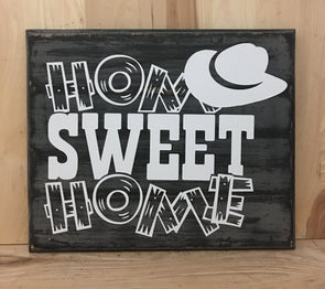 home sweet home Western sign