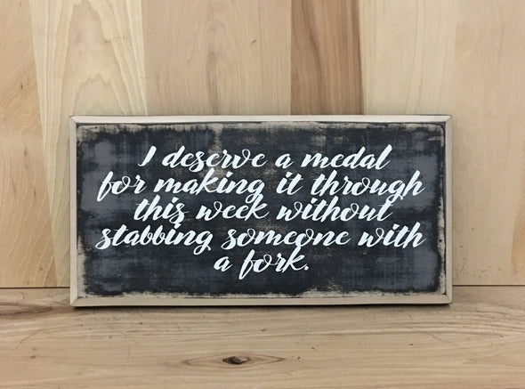 Snarky custom wood sign