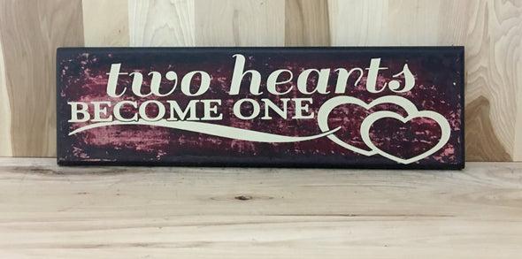 Two hearts become one wedding wood sign.