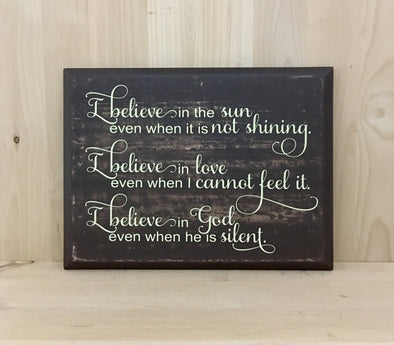 I believe in God custom wooden sign.
