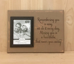 Remembering you is easy memorial wood sign