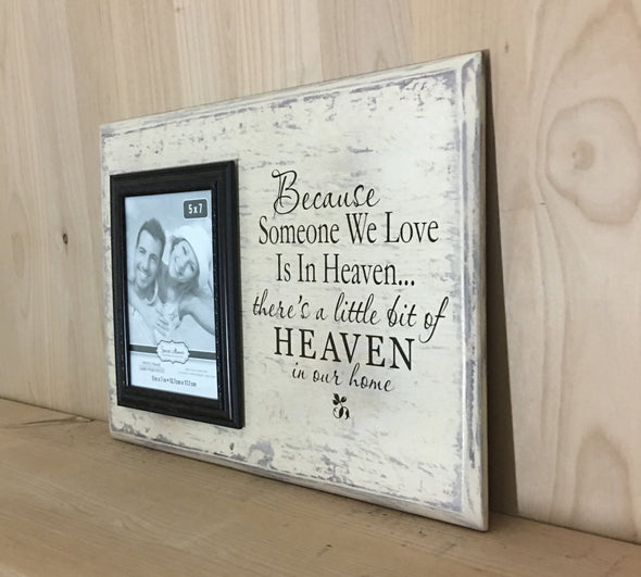 Because someone we love memorial sign with picture frame.