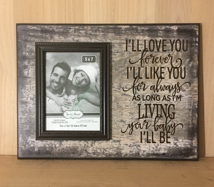 Ill Love You Forever Custom Wood Sign With Picture Frame Crafting