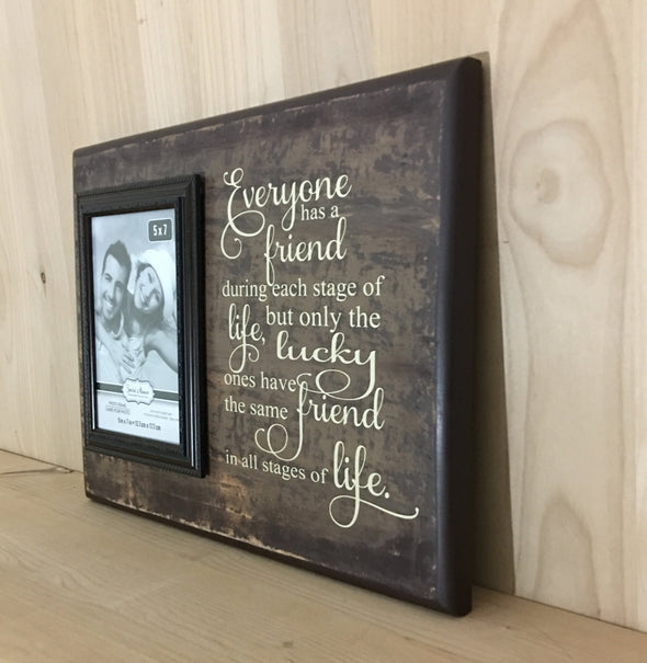 Everyone has a friend wood sign with attached picture frame