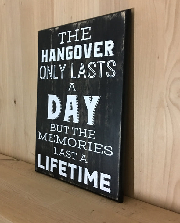 Hangover wood sign for man cave decor.