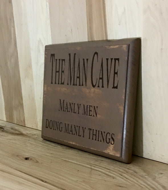 Manly men doing manly things wooden sign for man cave decor.