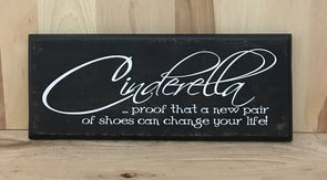Cinderella wood sign, funny wooden sign, pair of shoes sign