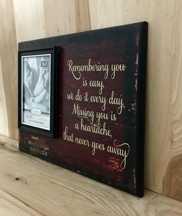 Remembering you is easy personalized memorial wood sign.