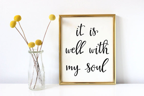 It is well with my soul calligraphy wall art print for download.