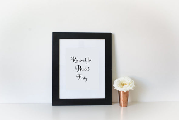 Reserved for bridal party sign for wedding in your choice of ink color.