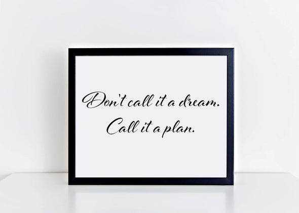 Motivational art print for achieving your dreams.