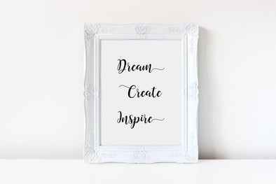 Dream create inspire calligraphy wall art print.