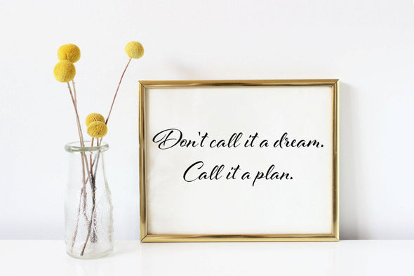 Plan inspirational art print for digital download.