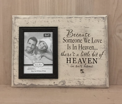 Because someone we love is in heaven there's a little bit of heaven in our home wood sign.