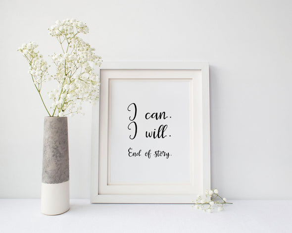 I can I will end of story art print in your choice of ink color.
