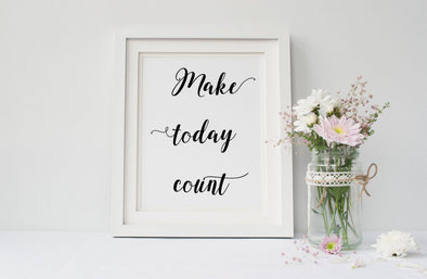 Make today count digital download.