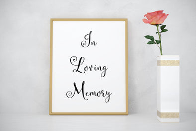 In loving memory wedding memorial sign.