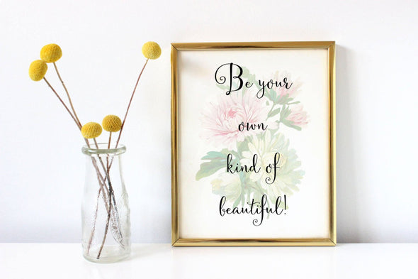 Art print with flower and motivational saying for home or office.