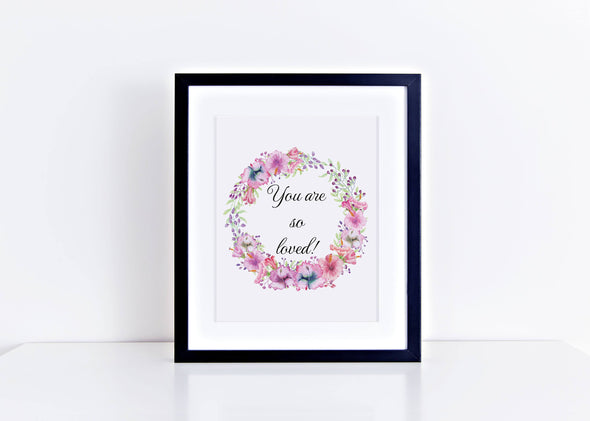 You are so loved art print for little girl's room digital download.