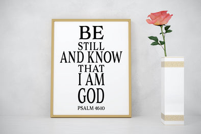 Be still and know that I am God religious art print.