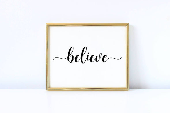 Calligraphy believe wall art print for home decor