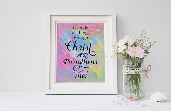 I can do all things through Christ who strengthens me art print.