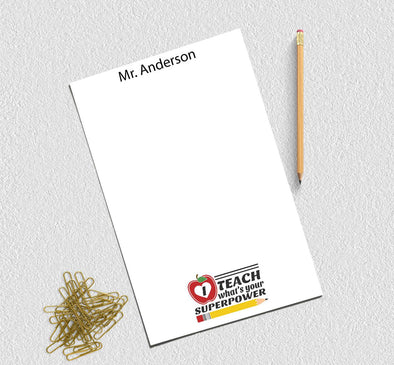 I teach what's your superpower teacher notepad.