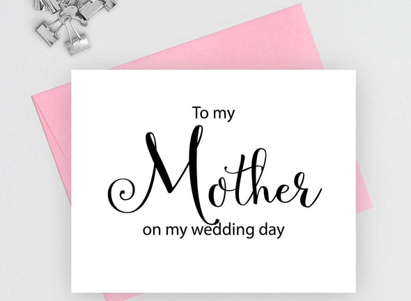 To my mother on my wedding day wedding card.