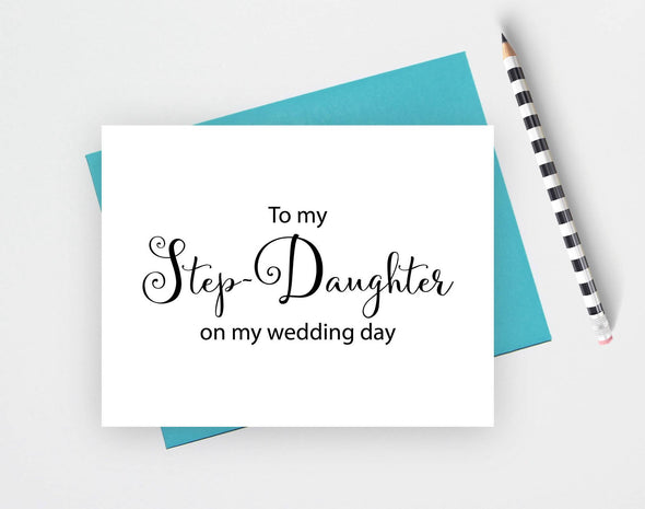 To my step daughter on my wedding day wedding card.