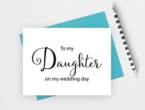 To my daughter on my wedding day wedding card.
