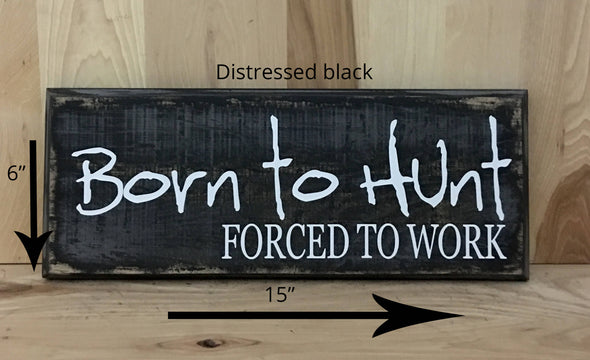 15x6 distressed black wooden sign with white lettering quote.