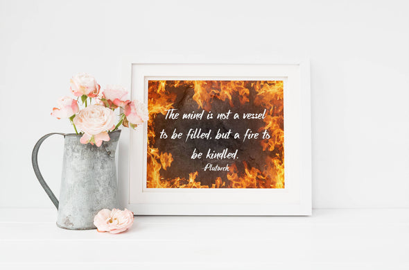 The mind is not a vessel quote on art print with fire background.