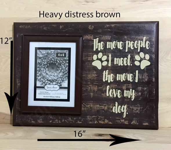 12x16 heavy distress brown dog wood sign with attached picture frame.