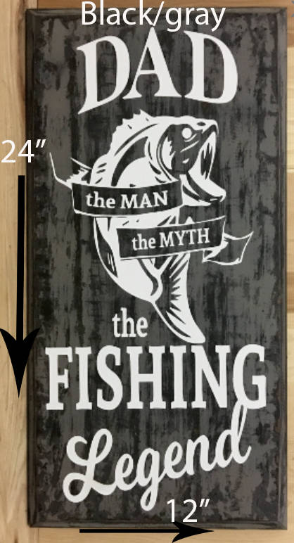 12x24 black/gray wood fishing sign for father.