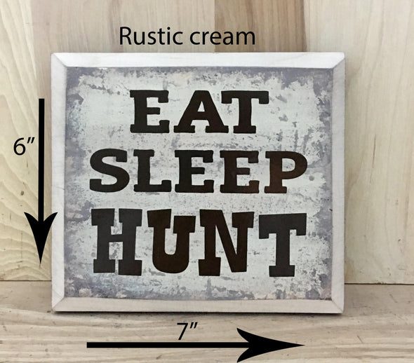 6x7 rustic cream hunting wooden sign with brown lettering