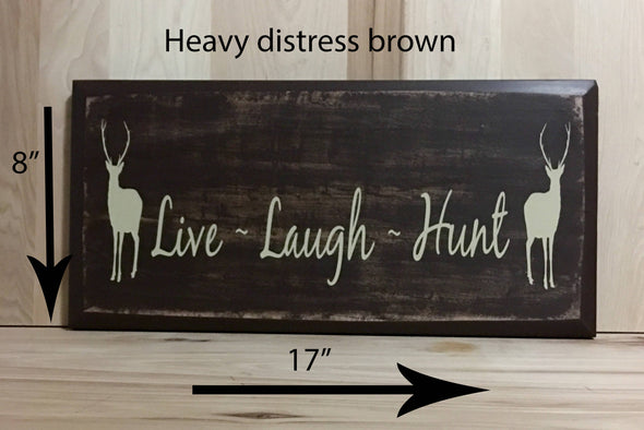 17x8 heavy distress brown hunting sign with cream lettering.