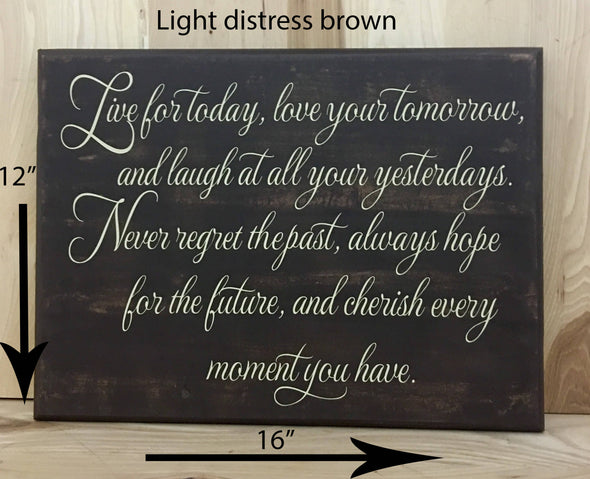 12x16 light distress brown inspirational sign with cream lettering